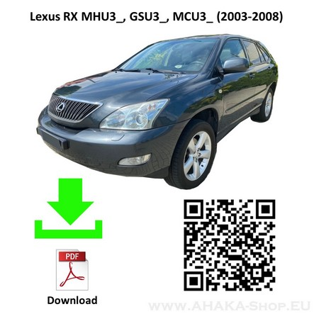 Anhängerkupplung für Lexus RX 300, RX 350, 400H MCU Bj. 2003 - 2008 - günstig online kaufen