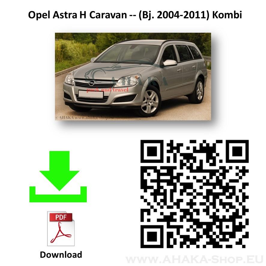 Anhängerkupplung für OPEL ASTRA H Caravan Kombi Bj. ab 2004 - 2010 - günstig online kaufen